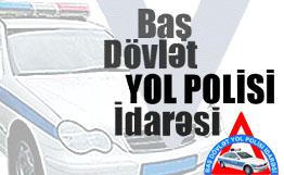 Главное управление государственной дорожной полиции Азербайджанской Республики обратилось к водителям в связи с предстоящим конкурсом «Евровидение-2012»